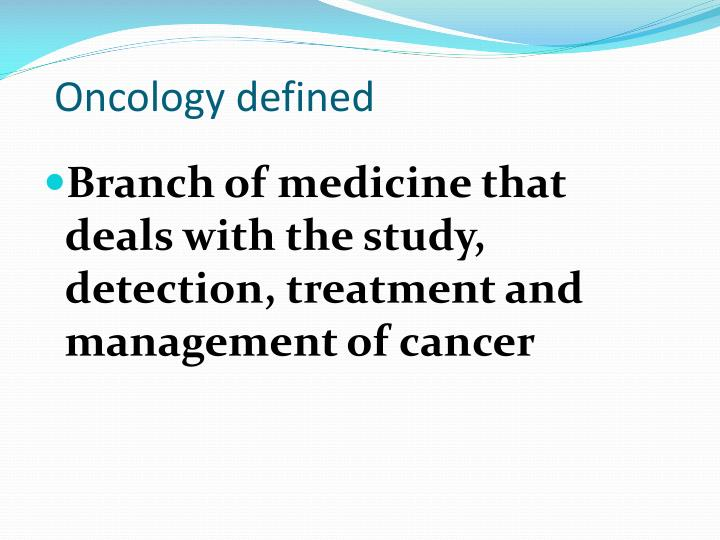 Oncology defined