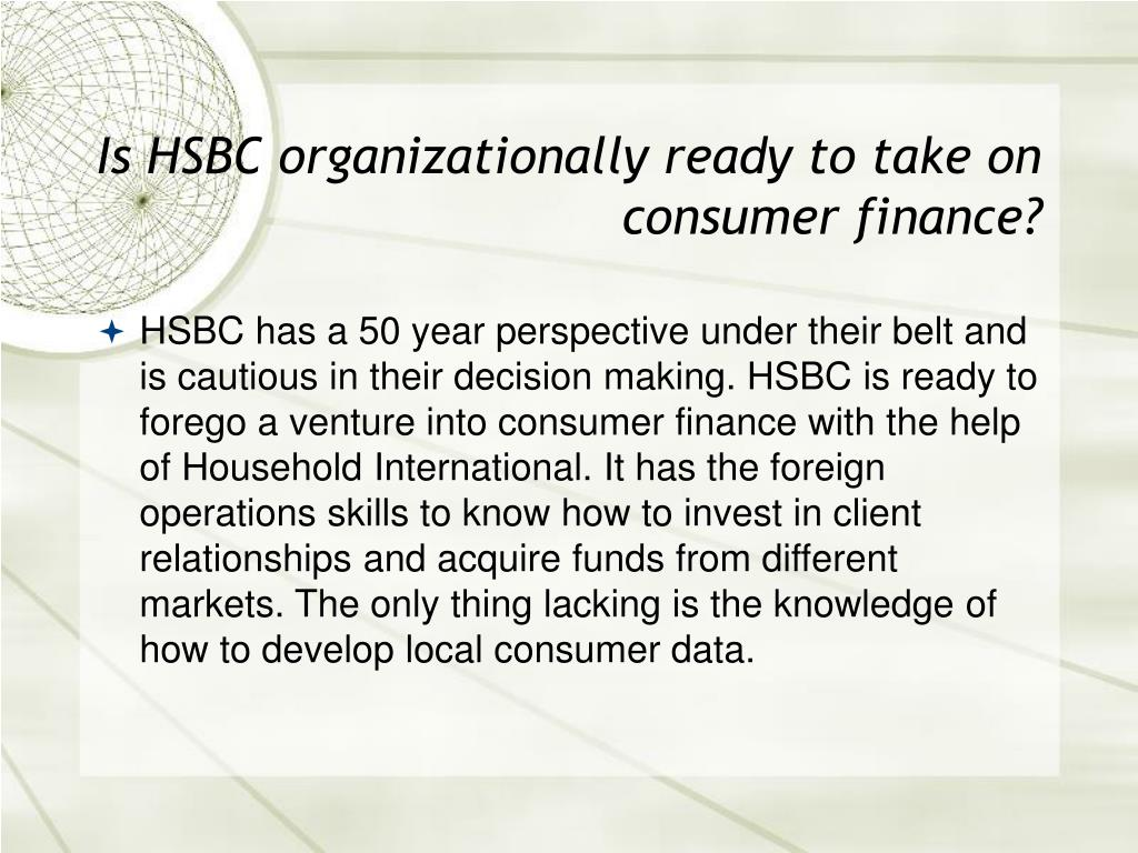 Is HSBC organizationally ready to take on consumer finance?