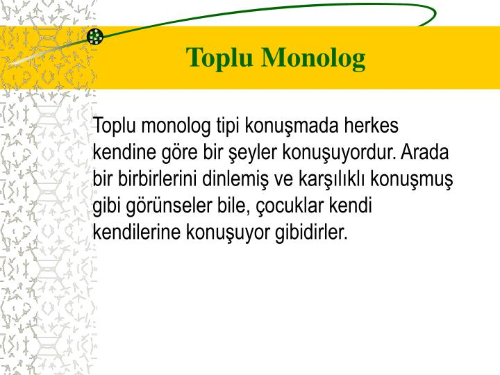 Toplu Monolog