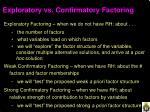 exploratory vs confirmatory factoring