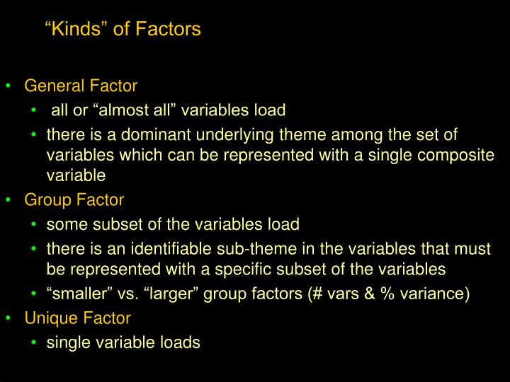 """Kinds"" of Factors"