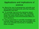 applications and implications of science
