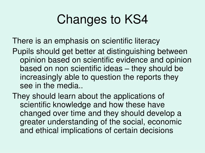 Changes to ks4