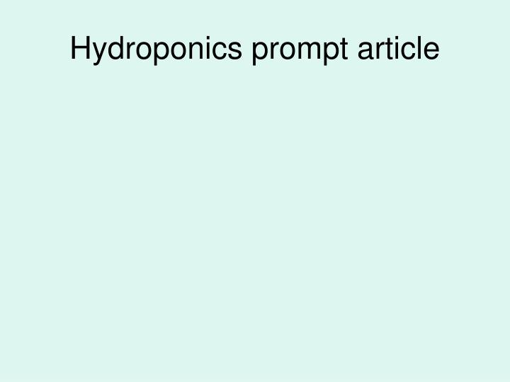 Hydroponics prompt article