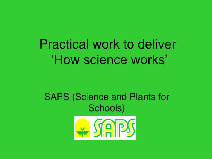 Practical work to deliver how science works