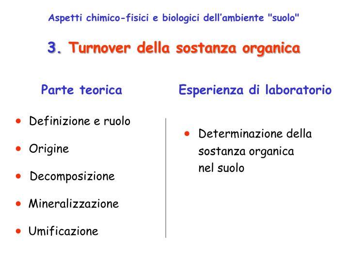 """Aspetti chimico-fisici e biologici dell'ambiente """"suolo"""""""