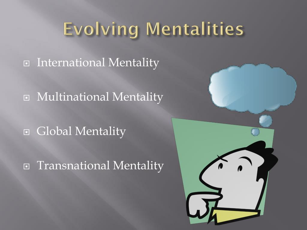 Evolving Mentalities