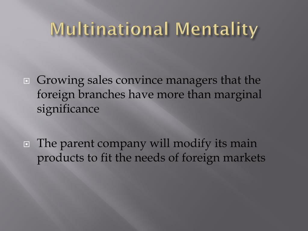 Multinational Mentality