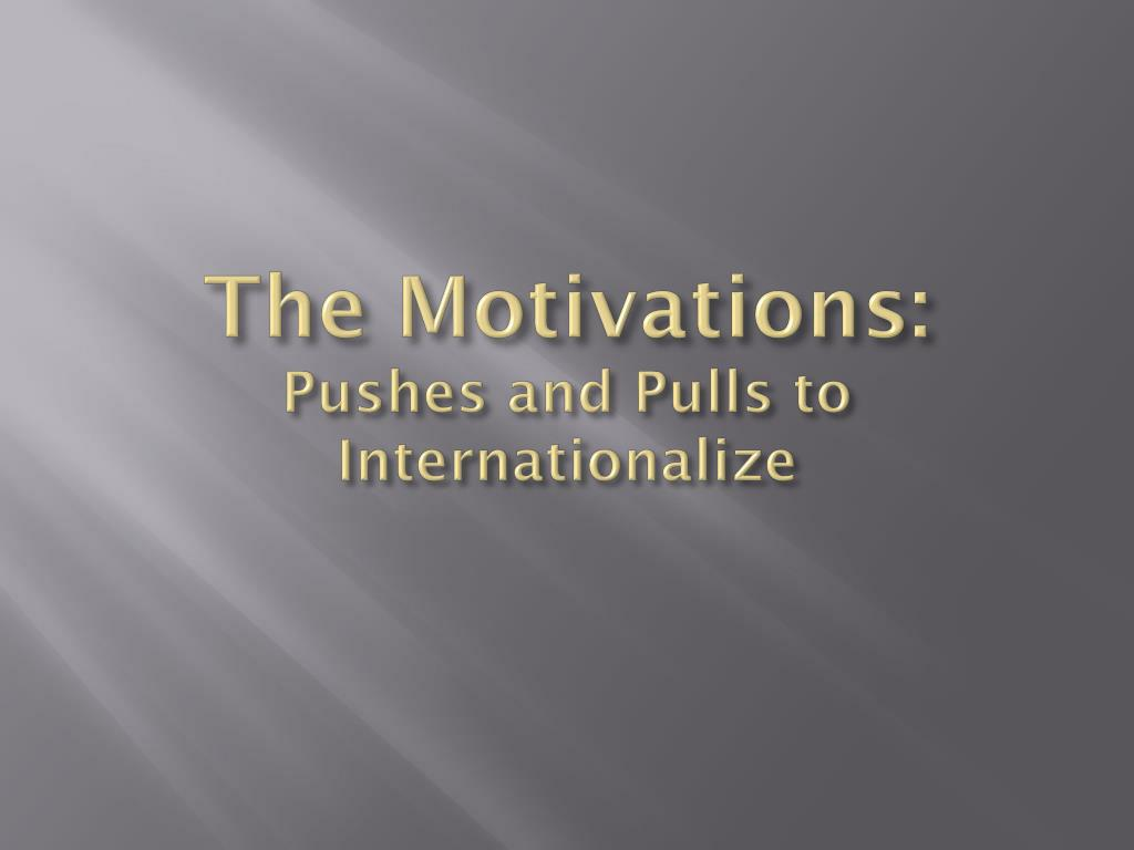 The Motivations: