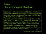 beliefs humans as part of nature