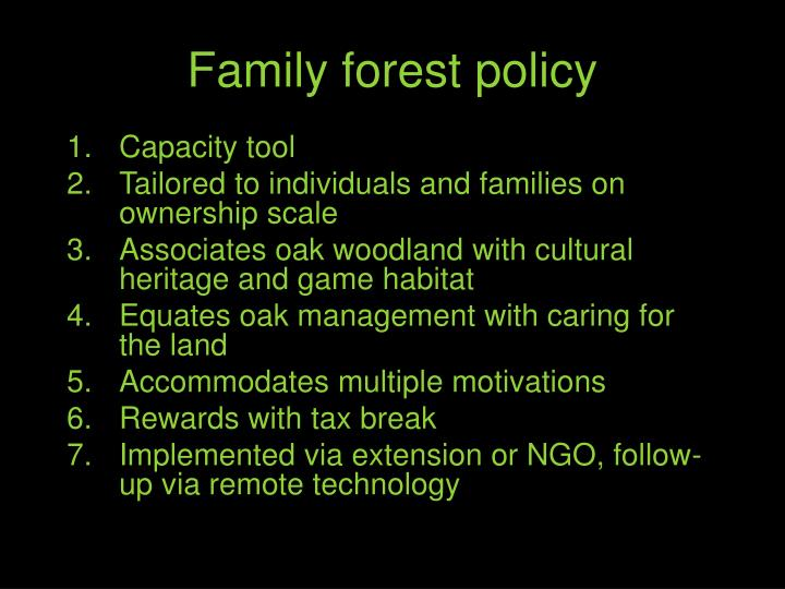 Family forest policy