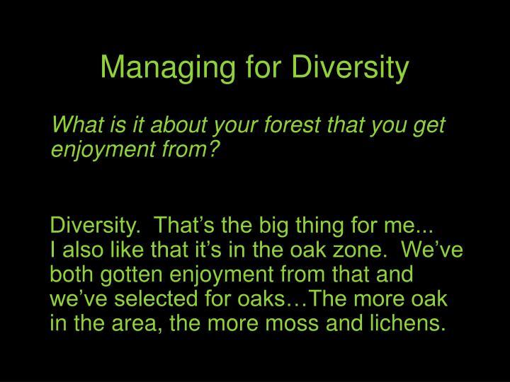 Managing for Diversity
