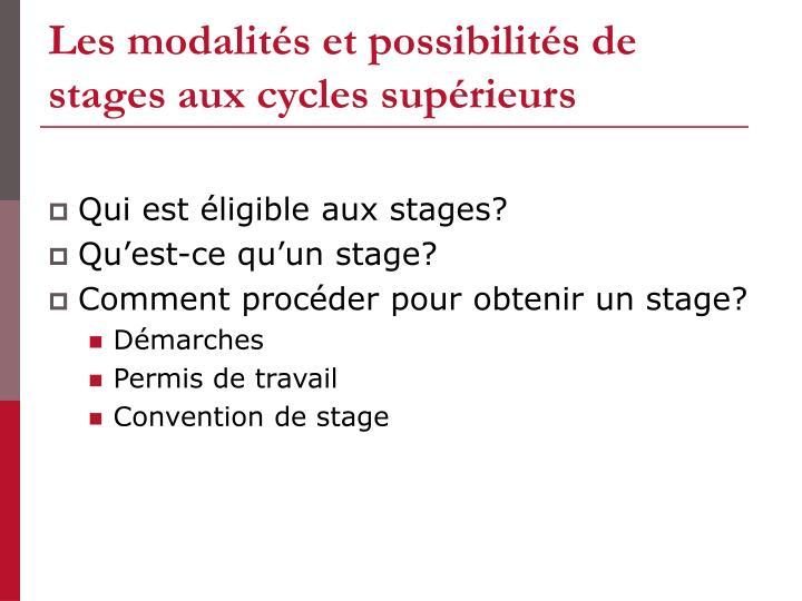 Les modalités et possibilités de stages aux cycles supérieurs