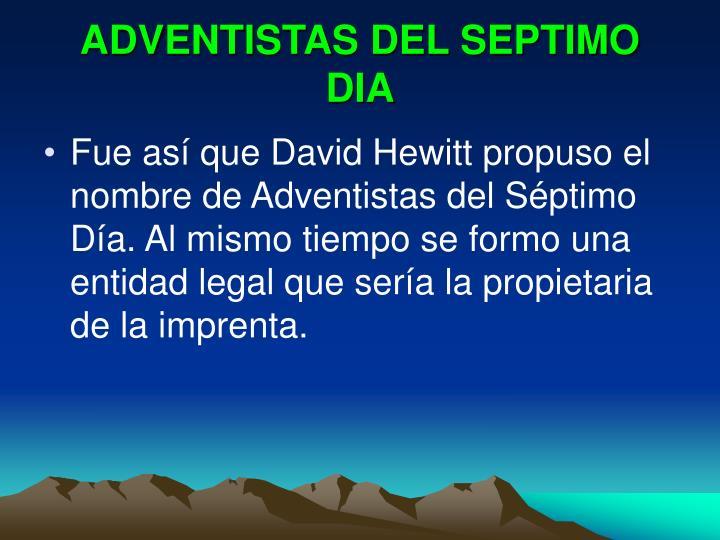 ADVENTISTAS DEL SEPTIMO DIA