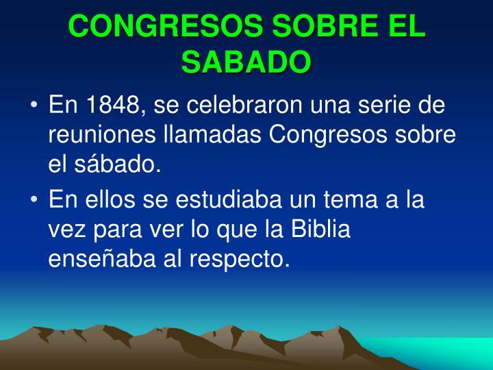 CONGRESOS SOBRE EL SABADO