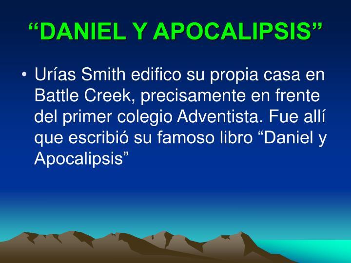 """DANIEL Y APOCALIPSIS"""