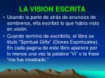 la vision escrita