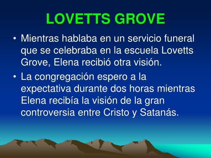 LOVETTS GROVE