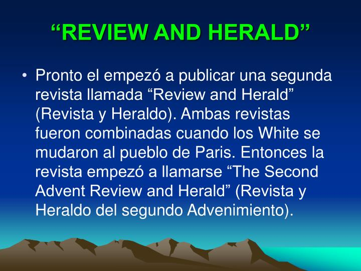 """REVIEW AND HERALD"""
