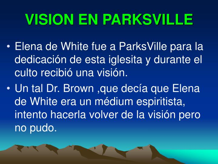 VISION EN PARKSVILLE