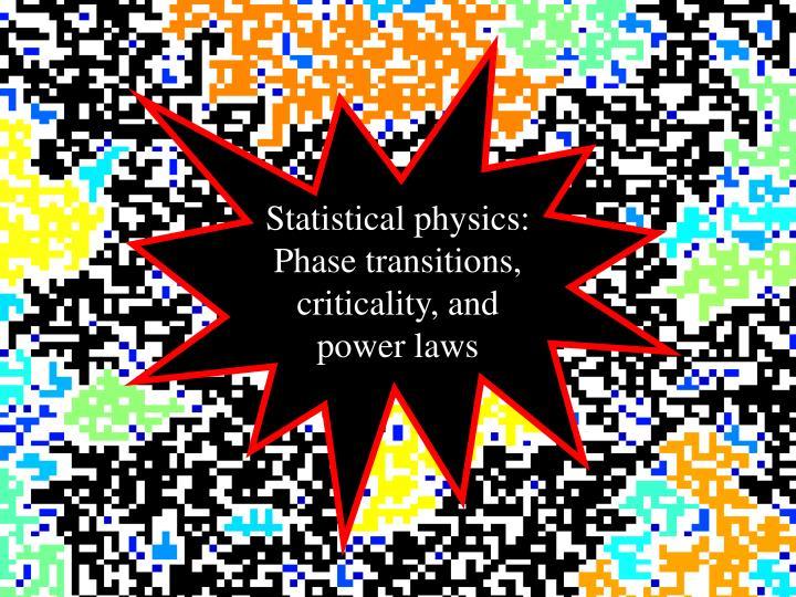 Statistical physics: