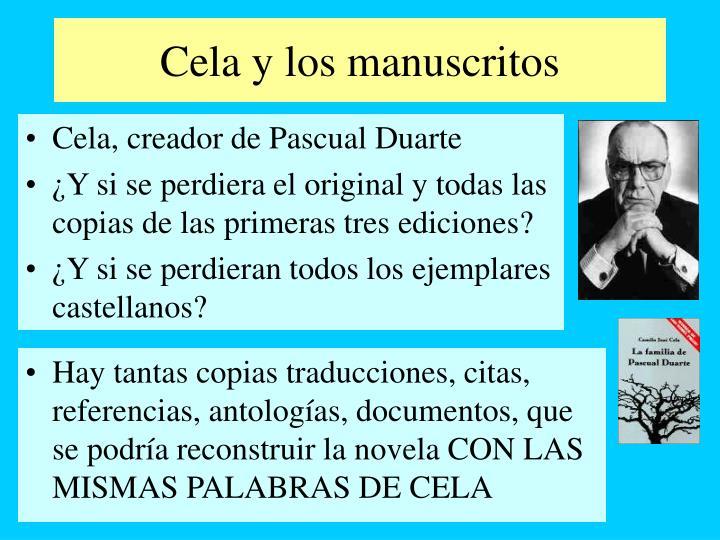 Cela y los manuscritos