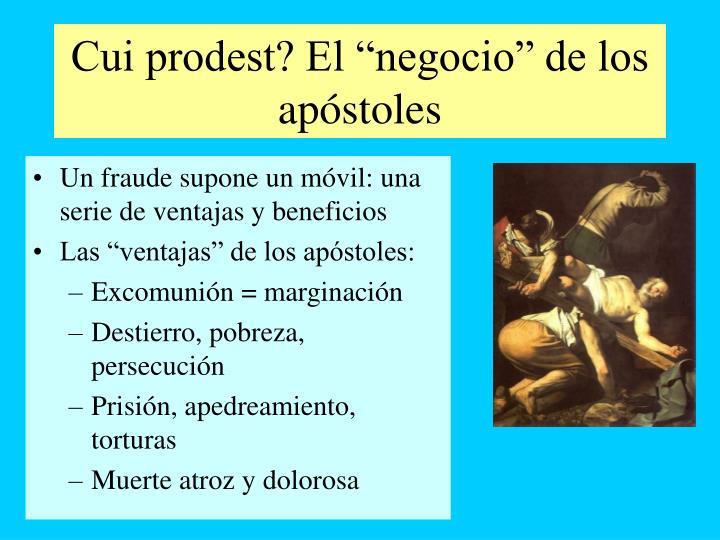 """Cui prodest? El """"negocio"""" de los apóstoles"""