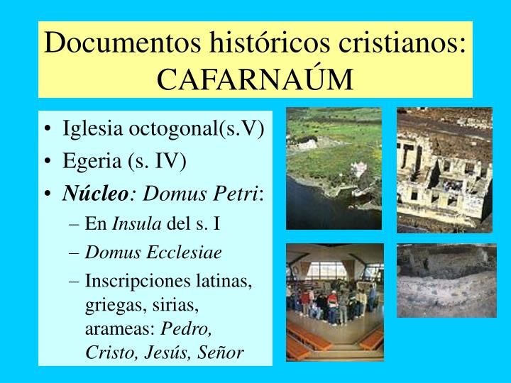 Documentos históricos cristianos: CAFARNAÚM