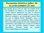 documentos hist ricos jud os 3b flavio josefo 37 102