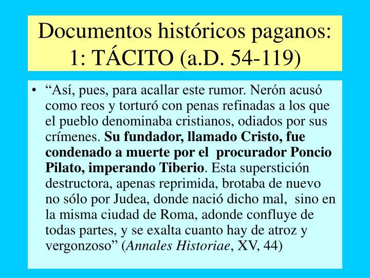 Documentos históricos paganos: 1: TÁCITO (a.D. 54-119)