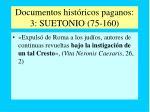 documentos hist ricos paganos 3 suetonio 75 160