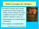 sobre leyendas de vikingos
