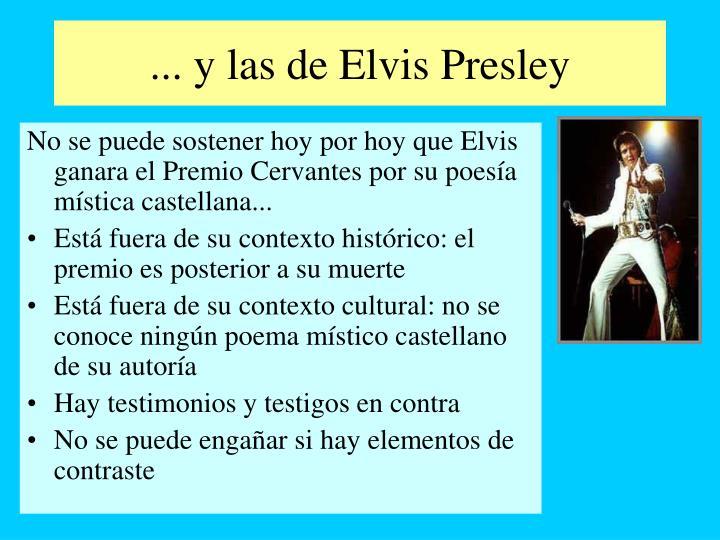 ... y las de Elvis Presley