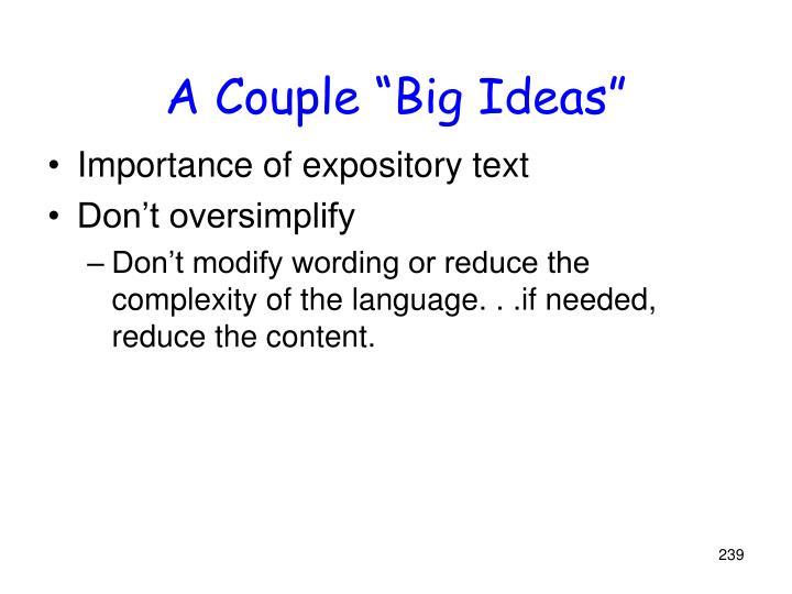 "A Couple ""Big Ideas"""