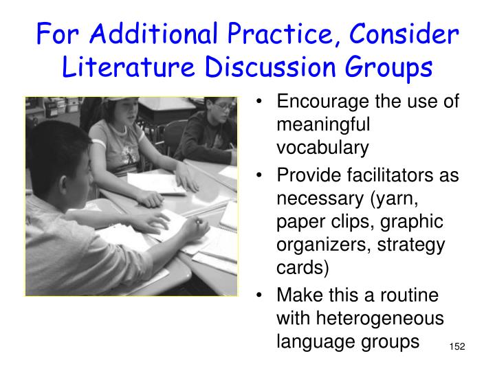 For Additional Practice, Consider Literature Discussion Groups