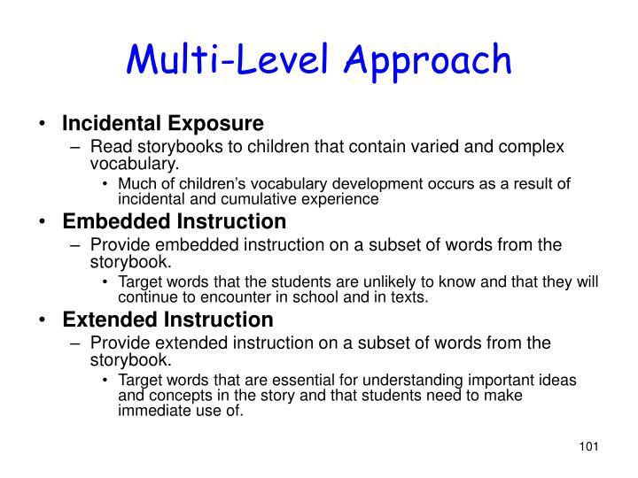 Multi-Level Approach