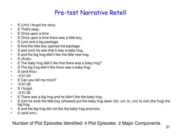 Pre-test Narrative Retell