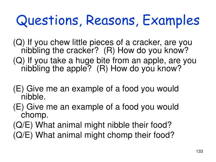 Questions, Reasons, Examples