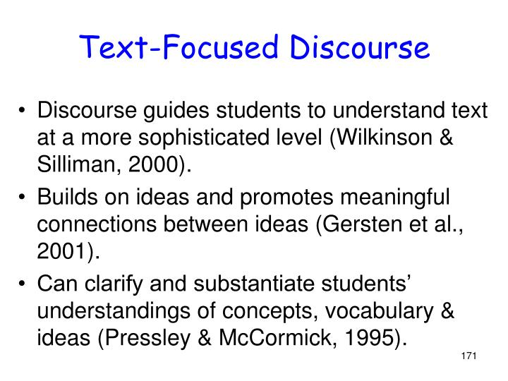 Text-Focused Discourse