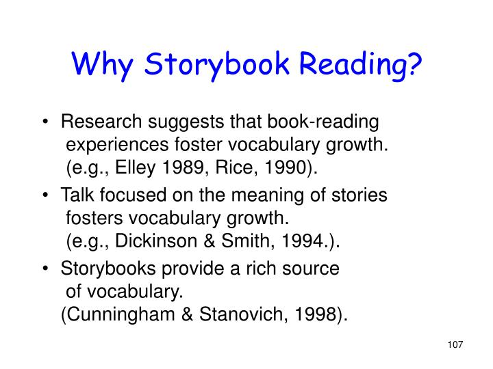Why Storybook Reading?