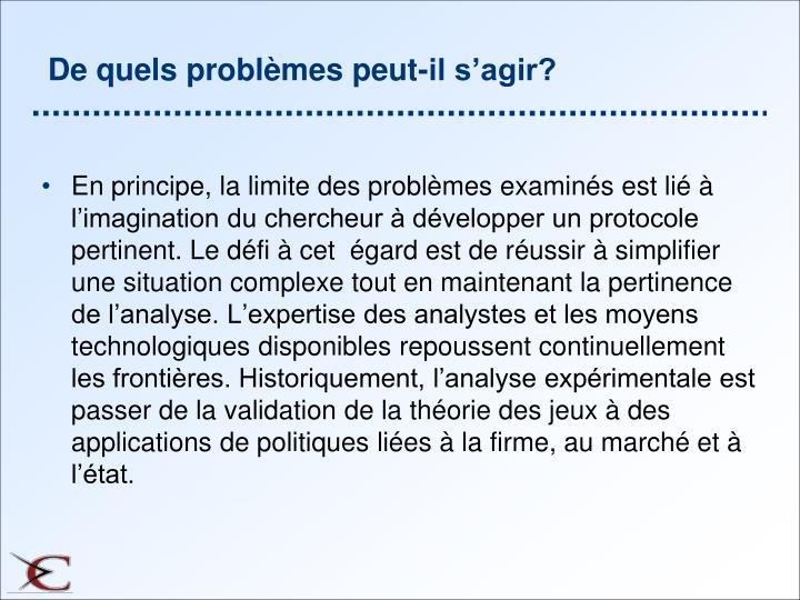 De quels problèmes peut-il s'agir?