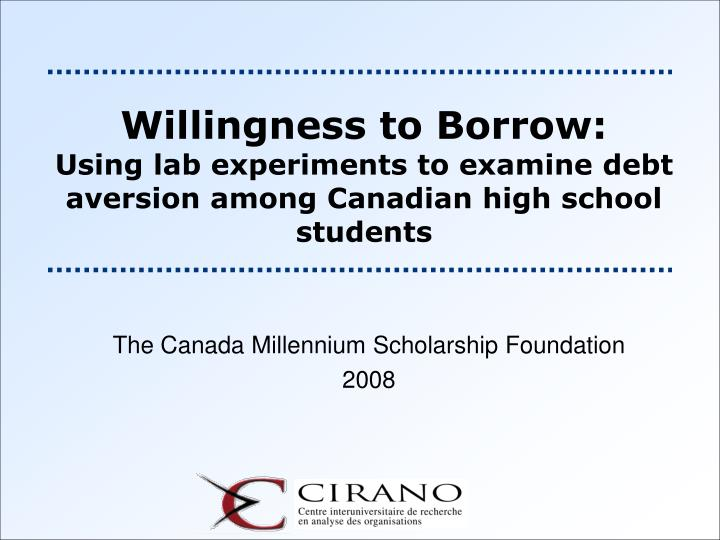 Willingness to Borrow: