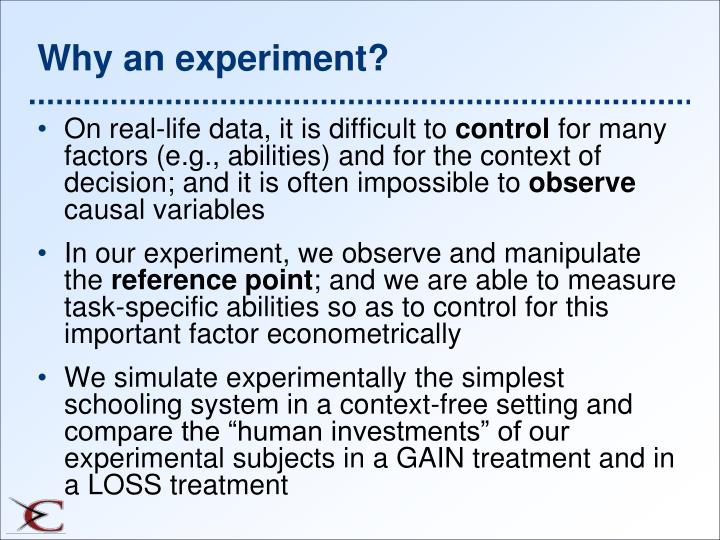 Why an experiment?