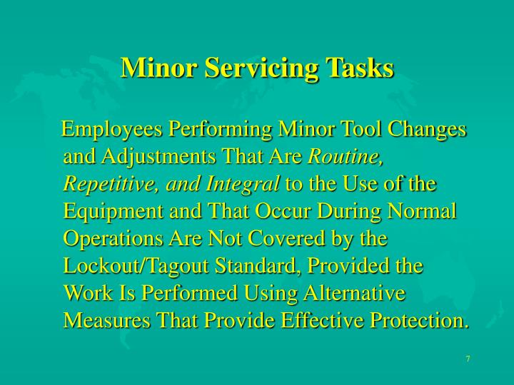 Minor Servicing Tasks