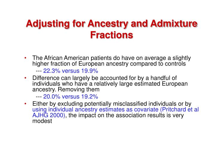 Adjusting for Ancestry and Admixture Fractions