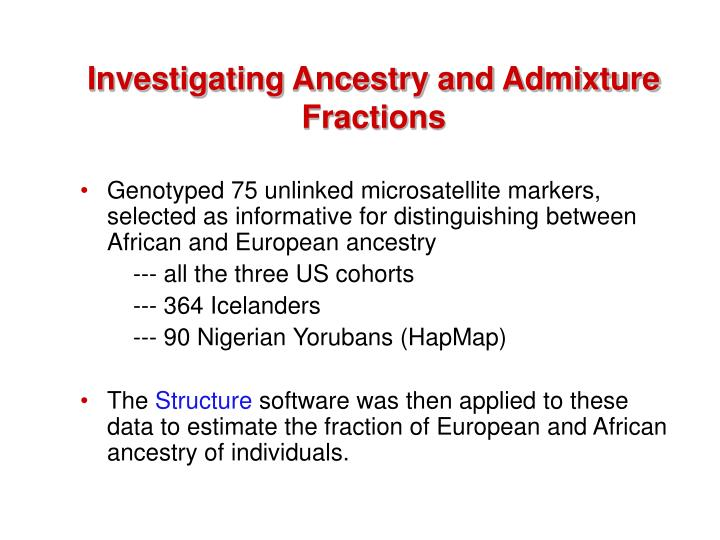 Investigating Ancestry and Admixture Fractions