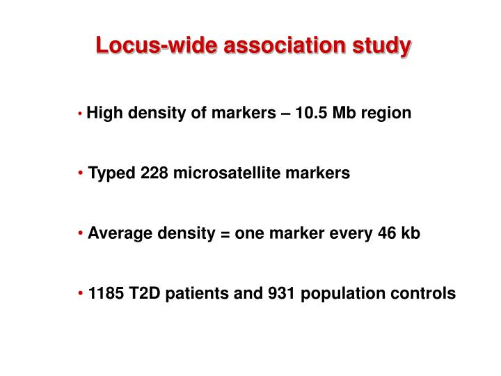 Locus-wide association study