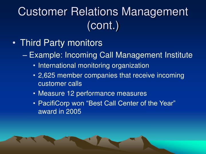 Customer Relations Management (cont.)