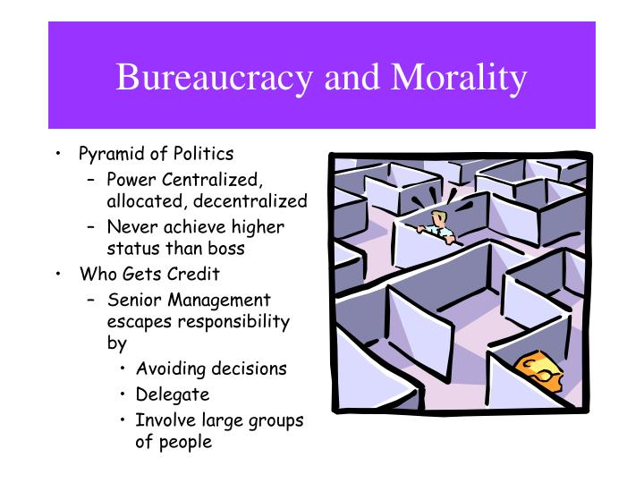 Bureaucracy and Morality