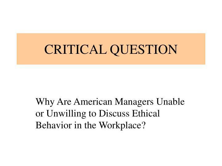 CRITICAL QUESTION